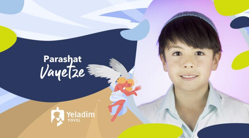 yeladim-vayetze